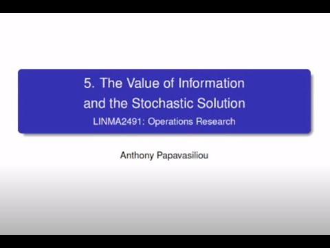 LINMA2491 Lecture 3: Value of Information and Value of the Stochastic Solution