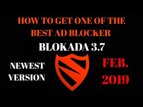 How to get and use the NEW Blokada 3 7 (Ad blocker)