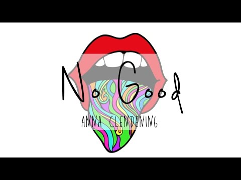 Anna Clendening - No Good (Official Audio)