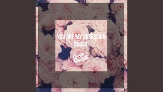 You Are My Obsession Extended Mix