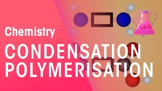 Condensation Polymerisation | Chemistry for All | The Fuse School