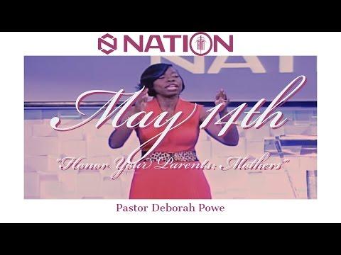 """Honor Your Parents: Mothers"" | Pastor Deborah Powe"