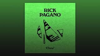 Rick Pagano - Clone (Audio Officiel)