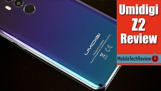 Umidigi Z2 - the Best $239 Android Phone You