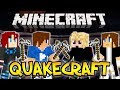 Minecraft : QuakeCraft avec Happy, Dortos & Tuneha !