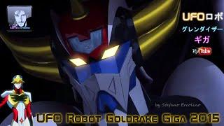 UFO ROBOT GOLDRAKE GIGA - Trailer Remix (2015) HD