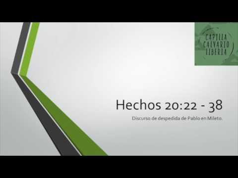 Hechos 20:22-38 Discurso de despedida de Pablo en Mileto