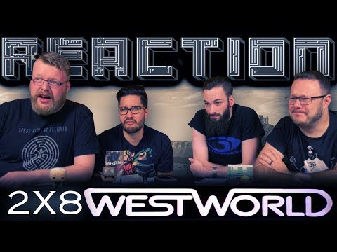 Westworld 2x8 REACTION!!