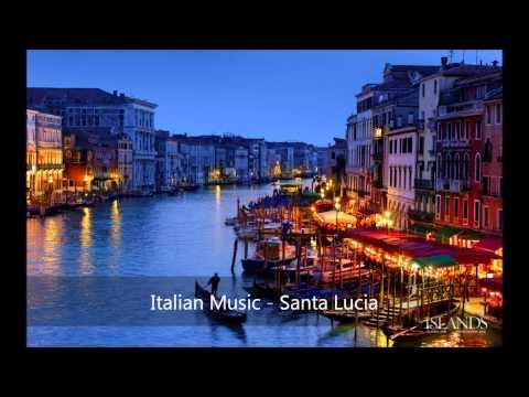 Italian Music - Santa Lucia