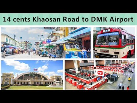 14 cents Khaosan Road to DMK Airport, Visit Thailand 58