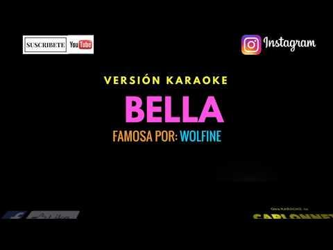 Bella - Wolfine (Karaoke)