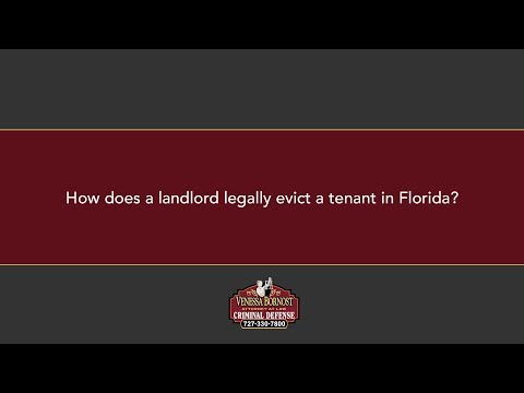 How does a landlord legally evict a tenant in Florida?