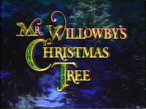 Mr. Willowby's Christmas Tree (Original Broadcast w/ Commercials)