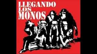 LLEGANDO LOS MONOS  - CIEGAS FRIAS NOCHES