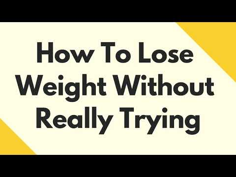 how-to-lose-weight-without-really-trying