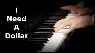 Aloe Blacc | I Need A Dollar | Piano Cover