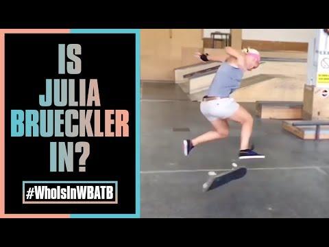 Is Julia Brueckler In WBATB?! | #WhoIsInWBATB