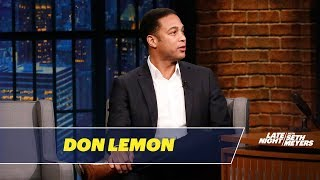 Don Lemon on the Challenges of Hosting CNN Tonight in the Trump Era