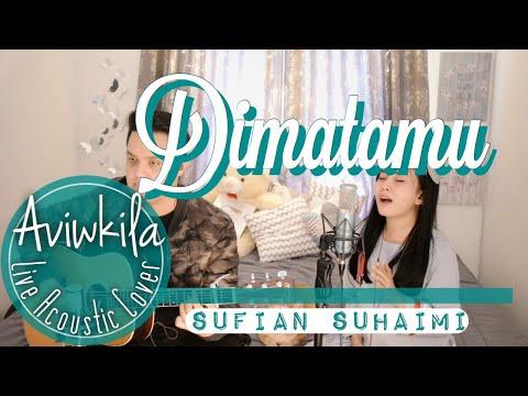 Sufian Suhaimi - Di Matamu (Live Acoustic Cover By Aviwkila)
