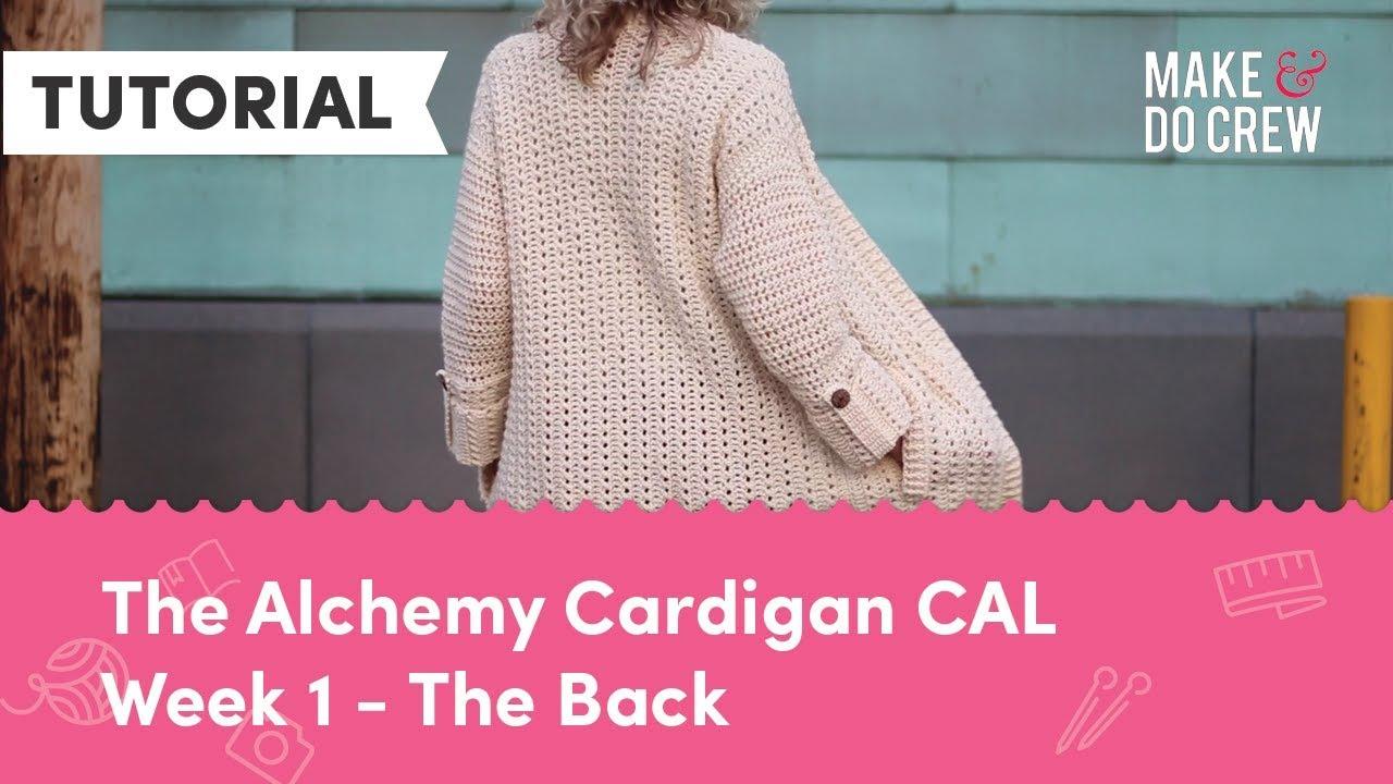 53e6d5ebb026 Alchemy Cardigan Crochet Along Part 1 - Free Modern Sweater Pattern. Make   Do  Crew