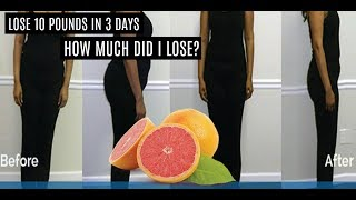 Grapefruit Diet - Fast Weight Loss in 3 Days  | Before & After | **MUST SEE**