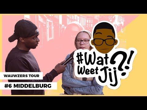 #WATWEETJIJ?! | #6 MIDDELBURG (WAUWZERS TOUR!)