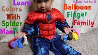 Kids Pretend Spiderman Learn Colours with Balloons | Beautiful Ishfi