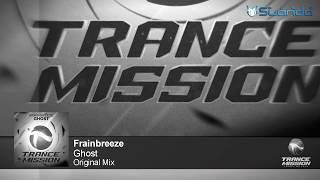 Frainbreeze Ghost Original Mix ASOT 764 765