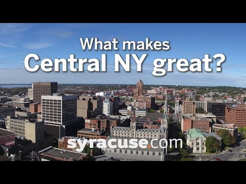 What Makes Syracuse And Central New York Great?