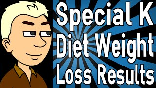 Special K Diet Weight Loss Results