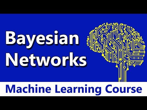 Machine Learning #64 Bayesian Networks | Graphical Models