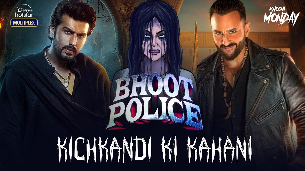 Kichkandi Ki Kahani - Bhoot Police x Khooni Monday | Hindi Horror Stories | सच्ची कहानी | KM E134🔥🔥🔥