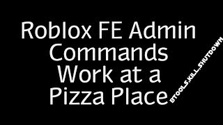 Roblox Exploiting With Rc7 - Work At a Pizza Place [FE Admin Commands]