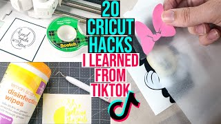20 CRICUT HACKS I LEARNED ON TIKTOK