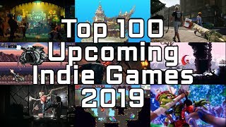 Top 100 Best Upcoming Indie Games for 2019 - Steam Wishlist Ready Edition