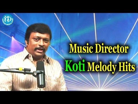 Music Director Koti Melody Hits || Koti Melody Hits