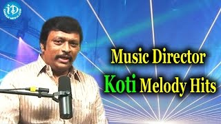 Music director koti melody hits || koti melody hits
