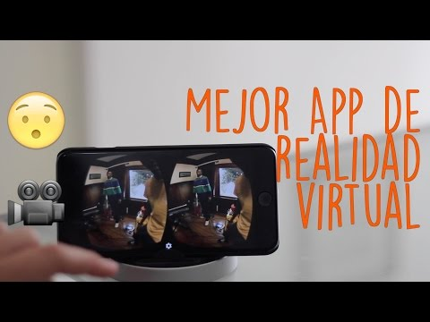 La Mejor App de Realidad Virtual Android y iOS