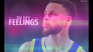 Stephen Curry Mix ~ In My Feelings ᴴᴰ