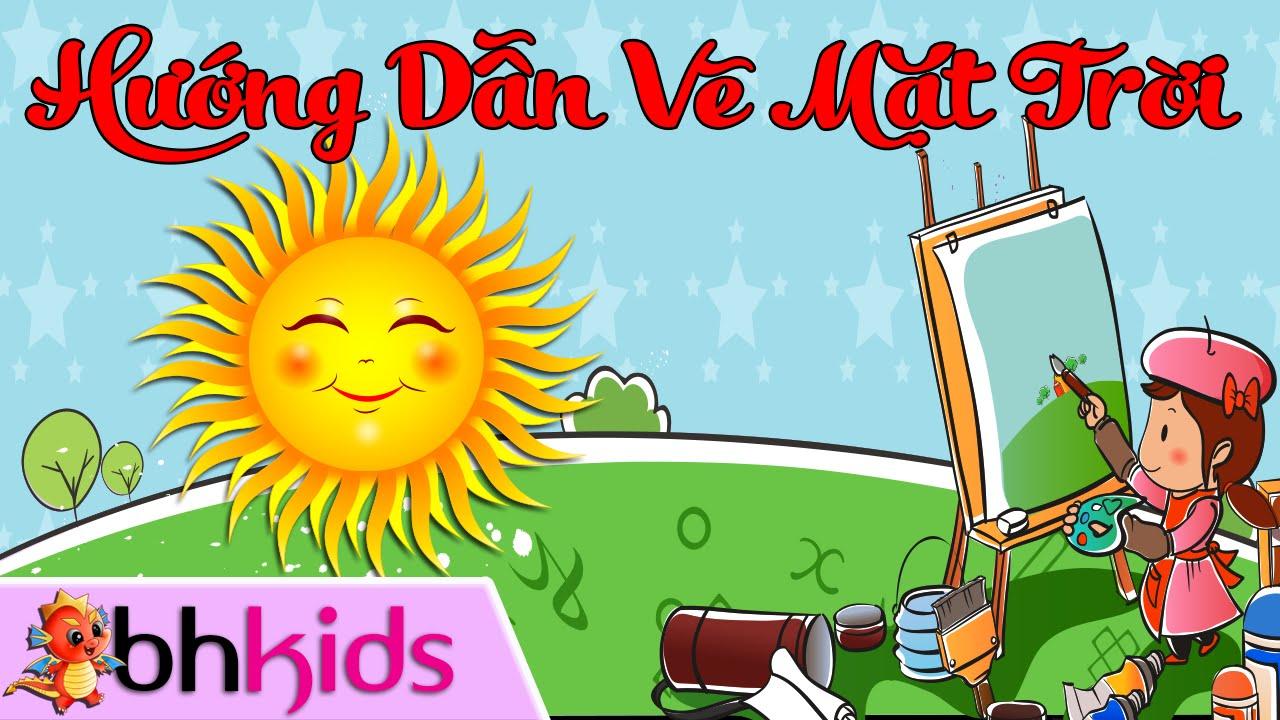 Vẽ Ông Mặt Trời – Dạy Bé Học Vẽ