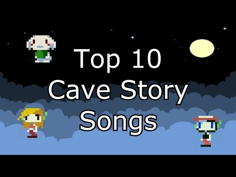 Top 10 Cave Story Songs