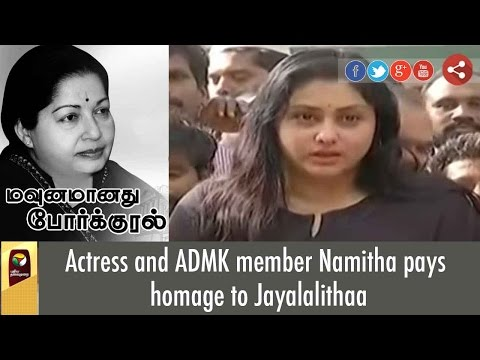 Actress And ADMK Member Namitha Pays Homage To Jayalalithaa
