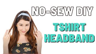 DIY | How to Make This Sweet Headband From a T-Shirt - No Sew!