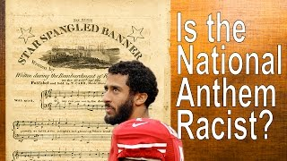 Is the National Anthem racist?