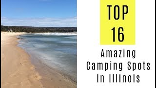 Amazing Camping Spots Iฑ Illinois. TOP 16
