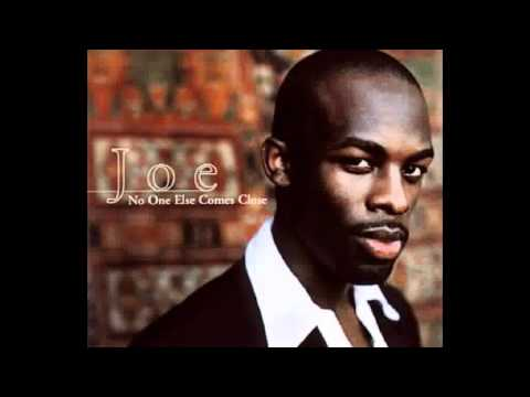 no one else come close by joe mp3 download