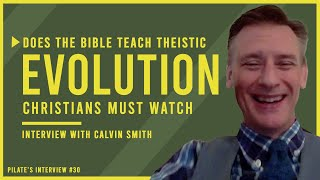 Does the Bible Teach Theistic Evolution? Christians MUST WATCH! Interview with Calvin Smith from AIG