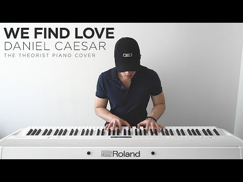 Daniel Caesar - We Find Love   The Theorist Piano Cover