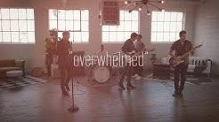 "Casa Blue - ""Overwhelmed"" Official Music Video"