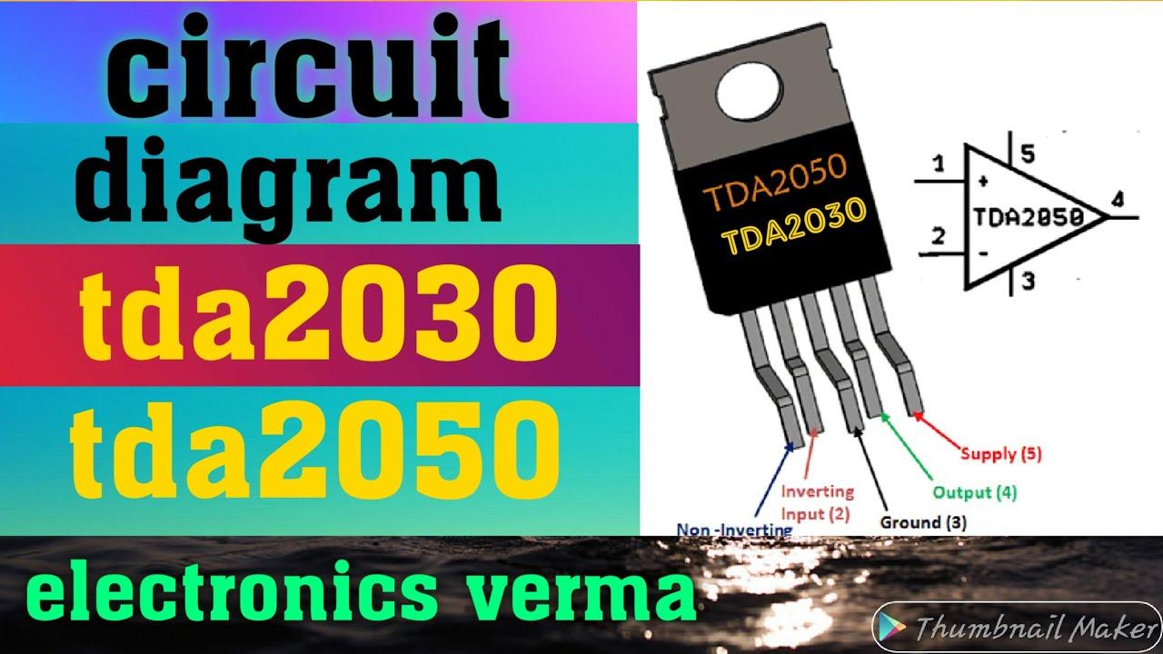 TDA2030 IC TDA2050 IC Circuit diagram...electronics verma ...